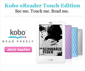 Jetzt zugreifen und den neuen KOBO eReader Touch kaufen!